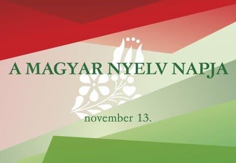 November 13. – A Magyar Nyelv Napja